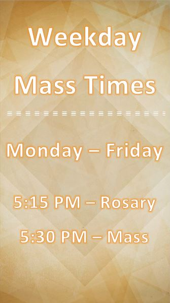 Weekday Mass Times